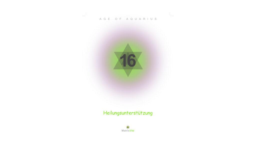 MatrixVital Aquarius Heilkarte Nr. 16 – Heilungsunterstützung