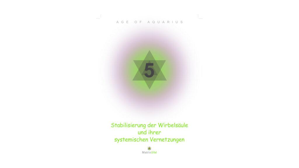 MatrixVital Aquarius Heilkarte Nr. 5 – Stabilisierung der Wirbelsäule und ihrer systemischen Vernetzungen